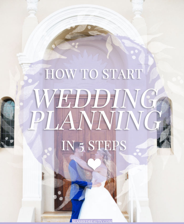How To Start Wedding Planning In 5 Steps