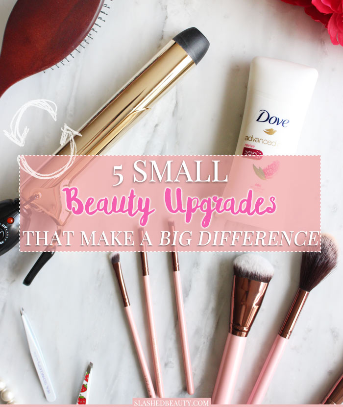 Check out these small beauty upgrades you can do to your routine to make a big difference and keep things feeling fresh! | Slashed Beauty