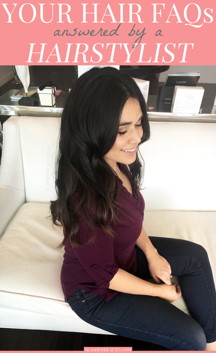 I asked a hairstylist all of your hair FAQs, and she gave awesome tips to live by for healthy, beautiful hair! Read them all and get answers! | Slashed Beauty